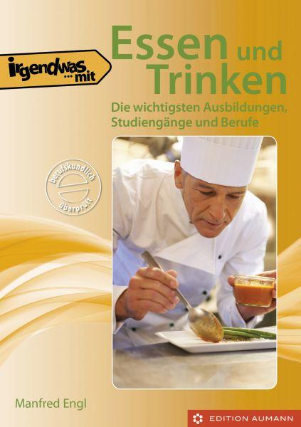 Irgendwas mit Essen und Trinken, Manfred Engl (E-Book)