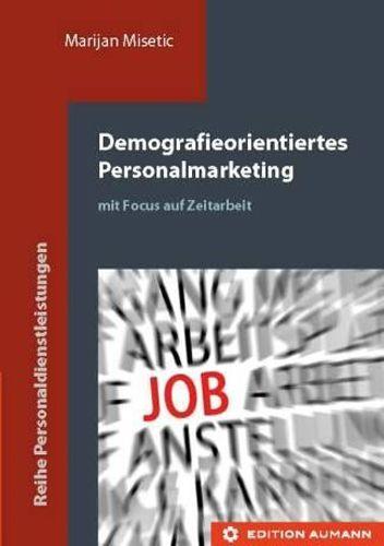 Demogr. Personalmarketing Zeitarbeit