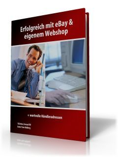 Erfolgreich mit Ebay & eigenem Webshop, Franc Walberg (E-Book)