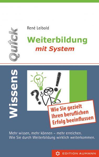 WissensQuick - Weiterbildung mit System: Mehr wissen, mehr können - mehr erreichen.