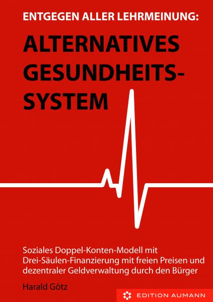 Alternatives Gesundheitssystem