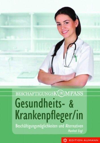 Gesundheits- und Krankenpfleger/in, Manfred Engl