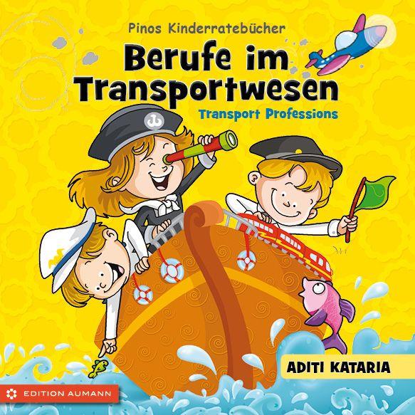 Kinderratebuch - Berufe im Transportwesen