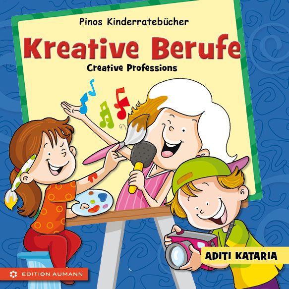 Pinos Kinderratebuch: Kreative Berufe - Creative Professions