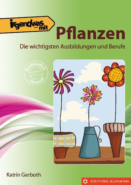 Irgendwas mit Pflanzen, Katrin Gerboth (E-Book)