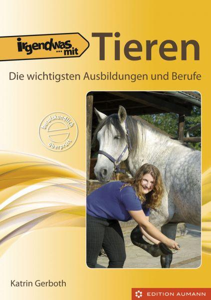 Irgendwas mit Tieren, Katrin Gerboth (E-Book)