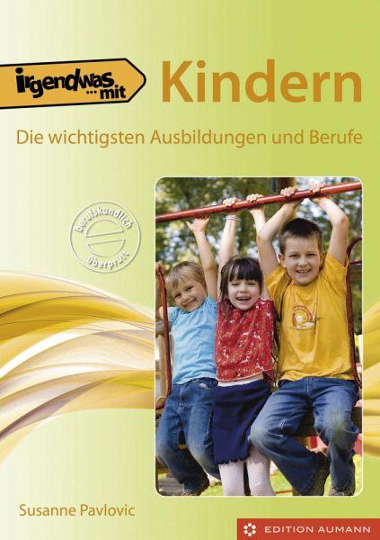Irgendwas mit Kindern, Susanne Pavlovic (E-Book)