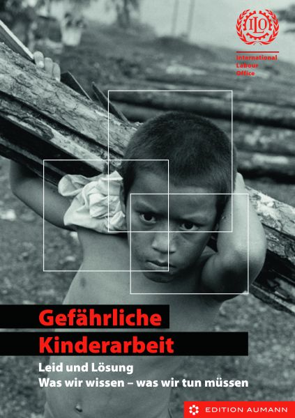 Gefährliche Kinderarbeit, International Labour Office